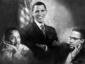 Martin Luther King Jr., Barack Obama and Malcolm X